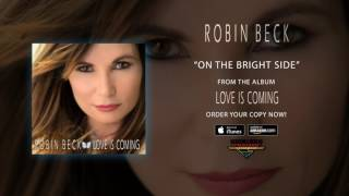 """Robin Beck – """"On The Bright Side"""" (Official Audio)"""