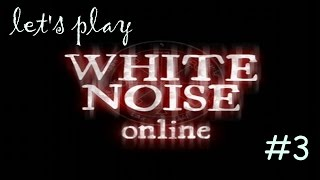WE WIN| Let's play white noise online episode 3
