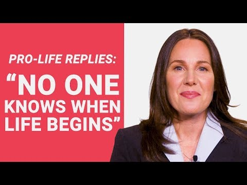 "The Pro-Life Reply to: ""No One Knows When Life Begins"""