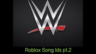Roblox Song Ids part 2--WWE