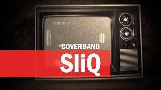 Coverband SliQ Rotterdam Live Promo