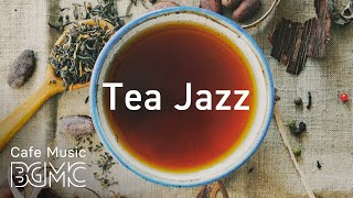 Tea Jazz - Beautiful Background Guitar & Piano Music for Work, Study, Reading