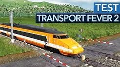 So sieht eines der besten Spiele 2019 aus - Transport Fever 2 im Test