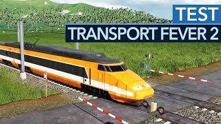 So macht der Verkehr Spaß! - Transport Fever 2 im Test / Review