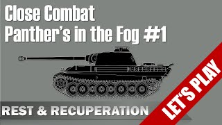 [Let's Play] Panthers in the Fog #R&R