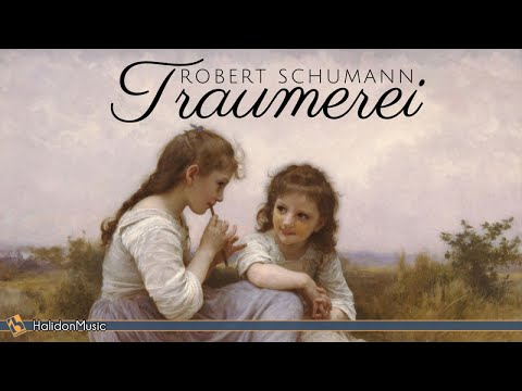 Schumann - Kinderszenen (Scenes from Childhood) Op. 15: No. 7, Traumerei
