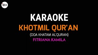 Download Mp3 Khotmil Qur'an - Fitriana Kamila  Karaoke Version