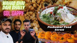 Peshawar food street wahab bhai gol gappy ,dahibally and Quetta chaman Chai Parathy