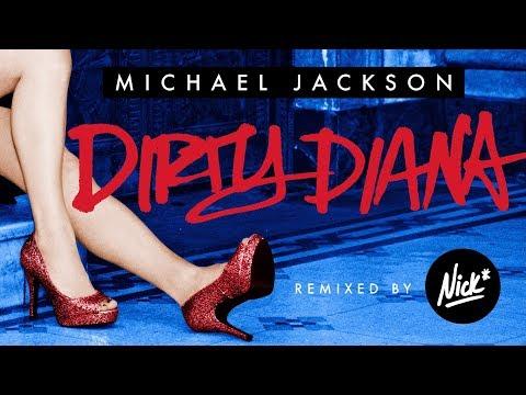 Michael Jackson – Dirty Diana (Nick* Remix)