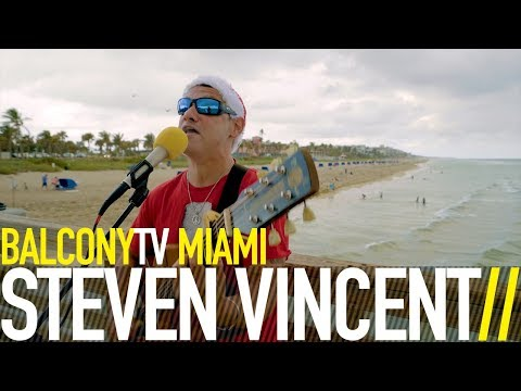 STEVEN VINCENT - RIGHT HERE (BalconyTV)