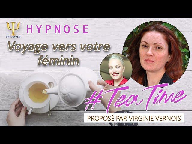 Voyage vers votre féminin 🍵 #TeaTime
