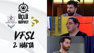 VFŞL 2.Hafta: Akademi'den Gelen Yıldızlar, Zeitnot ve Bahçeşehir SuperMassive I Üçlü Kuvvet #8
