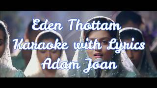 Eden Thottam Karaoke with Lyrics | Clean and HD | Adam Joan | Prithviraj |