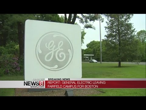 Report: GE to move headquarters from Connecticut to Boston