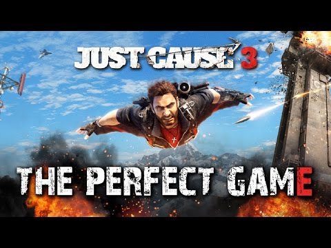 Just Cause 3 - The Perfect Game |