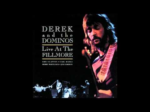 Derek And The Dominos - Let It Rain [Album: Live At The Fillmore] High Quality Sound Full Version