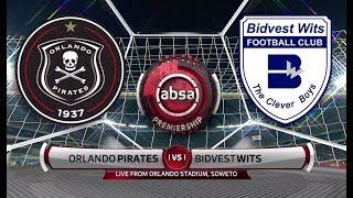 Absa Premiership 2018/19 | Orlando Pirates vs Bidvest Wits