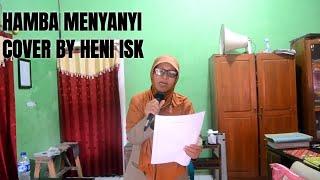 HAMBA MENYANYI Cipt BING SLAMET|| LATIHAN by Heni Nuraeni Iskandar