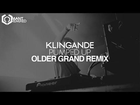 Klingande - Pumped Up (Older Grand Remix)