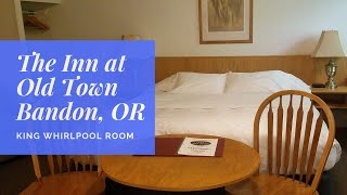 The Inn At Old Town in Bandon, Oregon | King Whirlpool Room 10 | Hotel Room Tour
