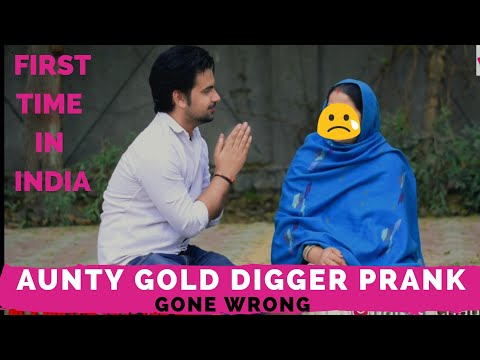 Gold Digger Prank India || Gone Wrong || Pranks In India || New Pranks 2019 || Harsh Chaudhary