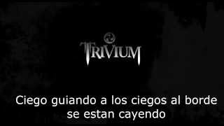 Trivium. Blind leading the blind. [subtitulada]