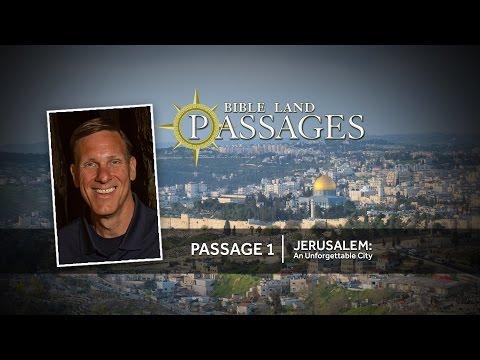 Jerusalem: An Unforgettable City | Passage 1