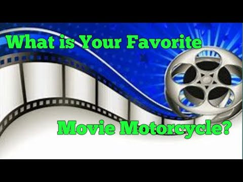 What's Your Favorite Movie Bike