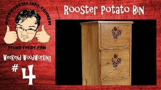 Ww4- Mustache Mike Builds A Rooster Themed Potato/onion Bin