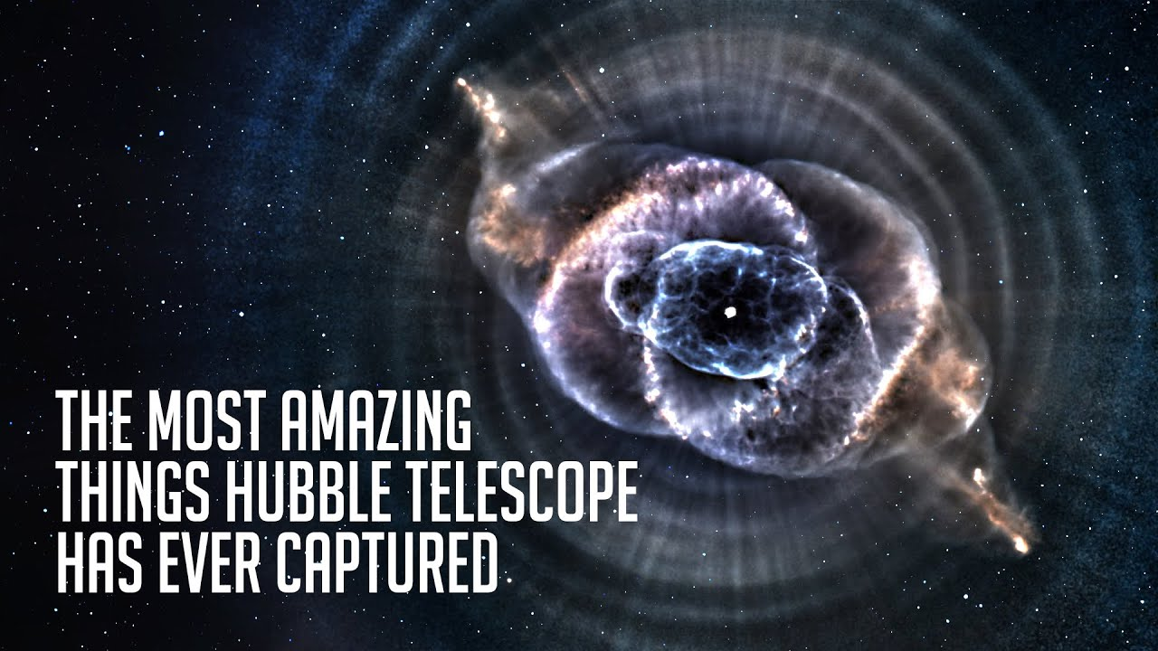 Download The Most Incredible Things the Hubble Telescope Has Ever Captured