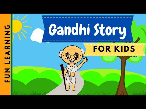 The life story of Mahatma Gandhi   Father of Nation   India   Kids Light Up!