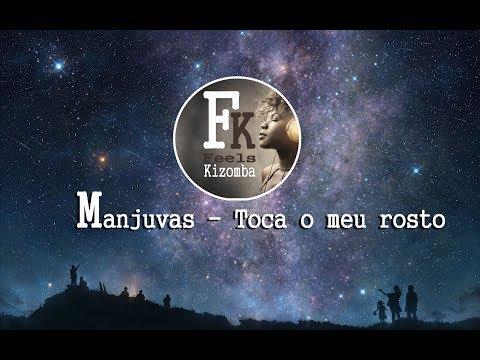 Manjuvas - Toca o meu rosto (2017)