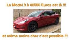 La Tesla Model 3 à 42500 Euros est là (et même moins cher c'est possible!!!!)