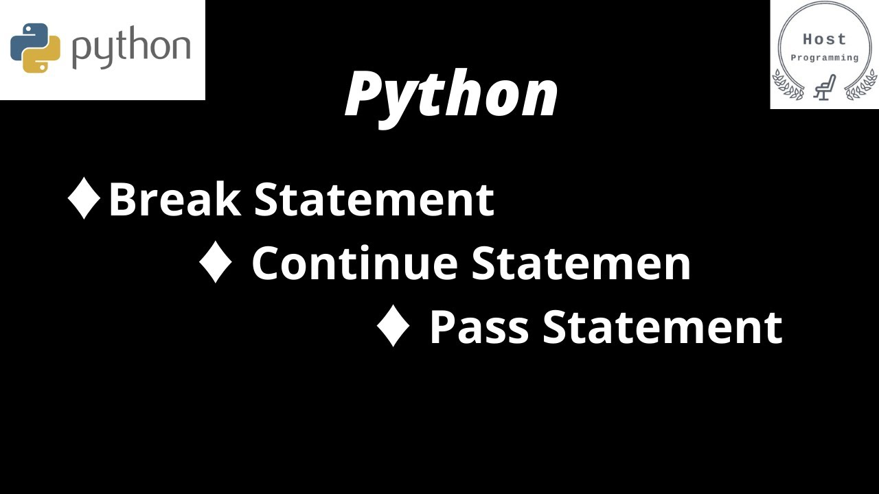Python Tutorial for Beginners in Hindi | Break, Continue, Pass STATEMENT