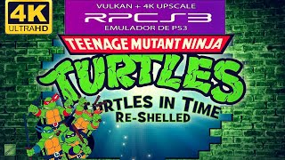 TMNT: Turtles in Time Re-Shelled (RPCS3) | I7 4790K + GTX 1070 | RODANDO EM 4K