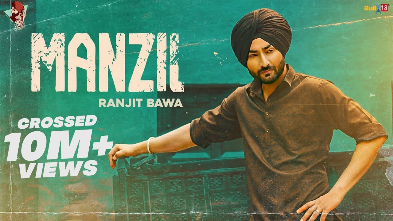 Ranjit Bawa: Manzil (Full Video) Latest Punjabi Songs 2020 | Bikk Dhillon | Desi Crew