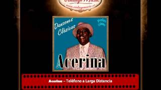 Acerina – Teléfono a Larga Distancia (Perlas Cubanas)