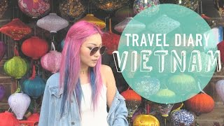 travel diary | vietnam