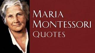 Maria Montessori Quotes | Selected Quotes from Maria Montessori (HD Quality)