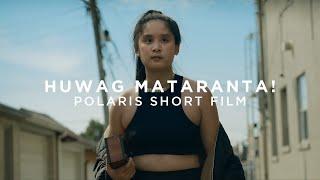 Pantayo - Huwag Mataranta! (Short Film) | Polaris Prize 2020