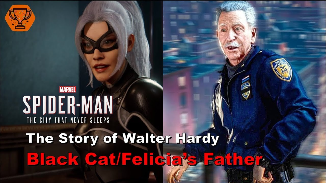 Download Marvel's Spider-Man PS4 - The story of Walter Hardy , Felicia's Father -The Heist DLC