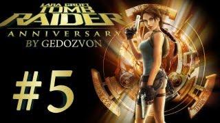 Tomb Raider Trilogy: Anniversary - Episode 5