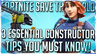FORTNITE STW: 3 ESSENTIAL CONSTRUCTOR TIPS YOU MUST KNOW!