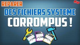 Réparer des fichiers système ENDOMMAGÉS ou CORROMPUS! | Windows