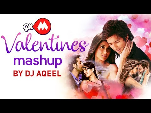 9XM Valentine's Mashup Full Video - DJ Aqeel feat. Atif Aslam | Latest Bollywood Songs 2018