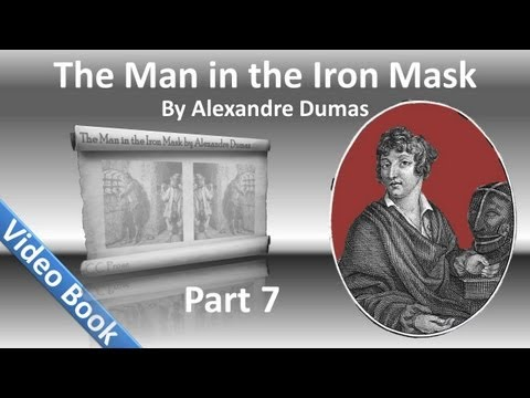 Part 07 - The Man in the Iron Mask Audiobook by Alexandre Dumas (Chs 36-42)