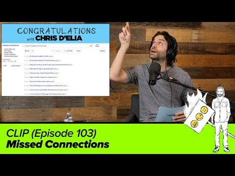 CLIP: Missed Connections (103) - Congratulations with Chris D'Elia