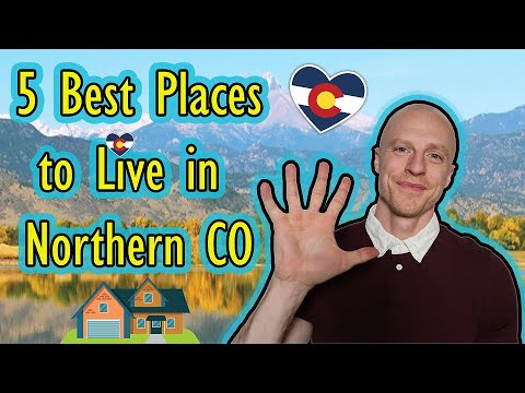 5 Best Places to Live in Northern Colorado | Bet you can't guess all 5!
