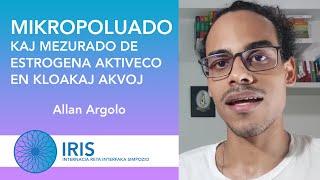 Mikropoluado kaj mezurado de estrogena aktiveco en kloakaj akvoj – Allan Argolo – IRIS