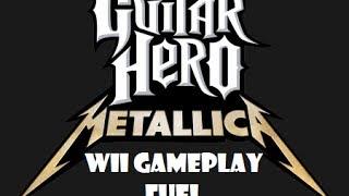 Guitar Hero Metallica Wii Gameplay: Fuel
